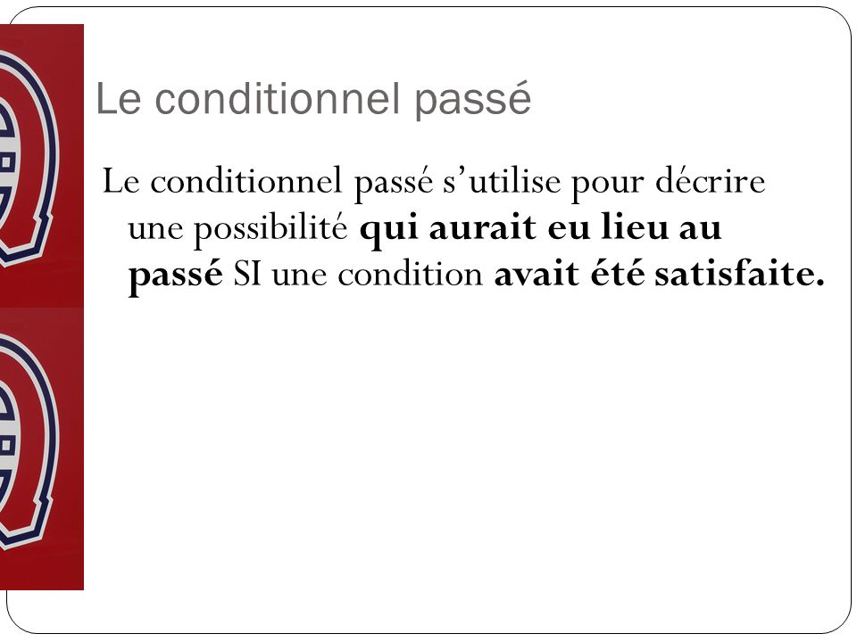 Le conditionnel passé