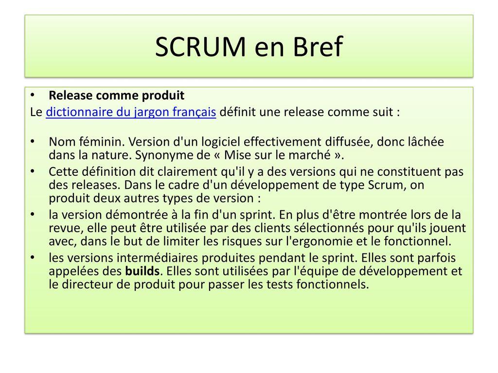 SCRUM en Bref Rappels : étapes de développement de systèmes