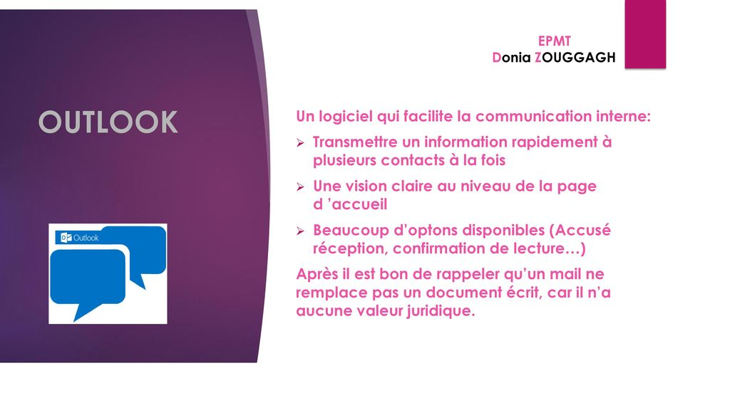 OUTLOOK Un logiciel qui facilite la communication interne: