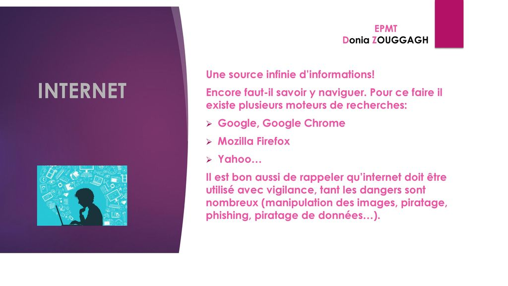 INTERNET Une source infinie d'informations!