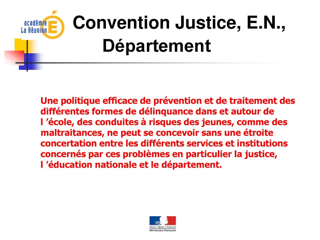 Convention Justice, E.N., Département