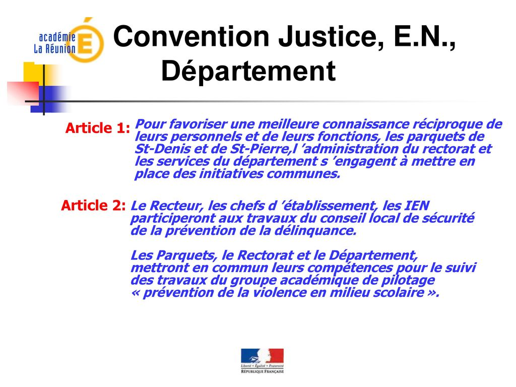 Convention Justice, E.N., Département Article 1: Article 2: