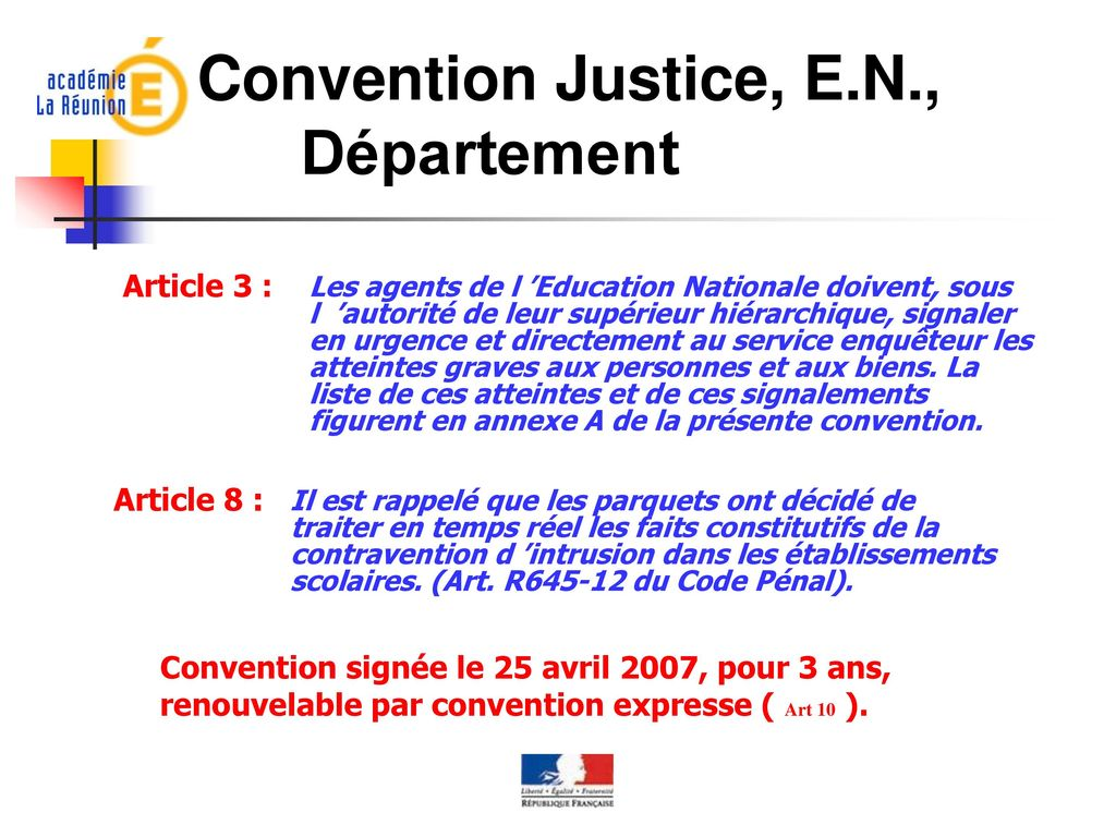 Convention Justice, E.N., Département Article 3 : Article 8 :