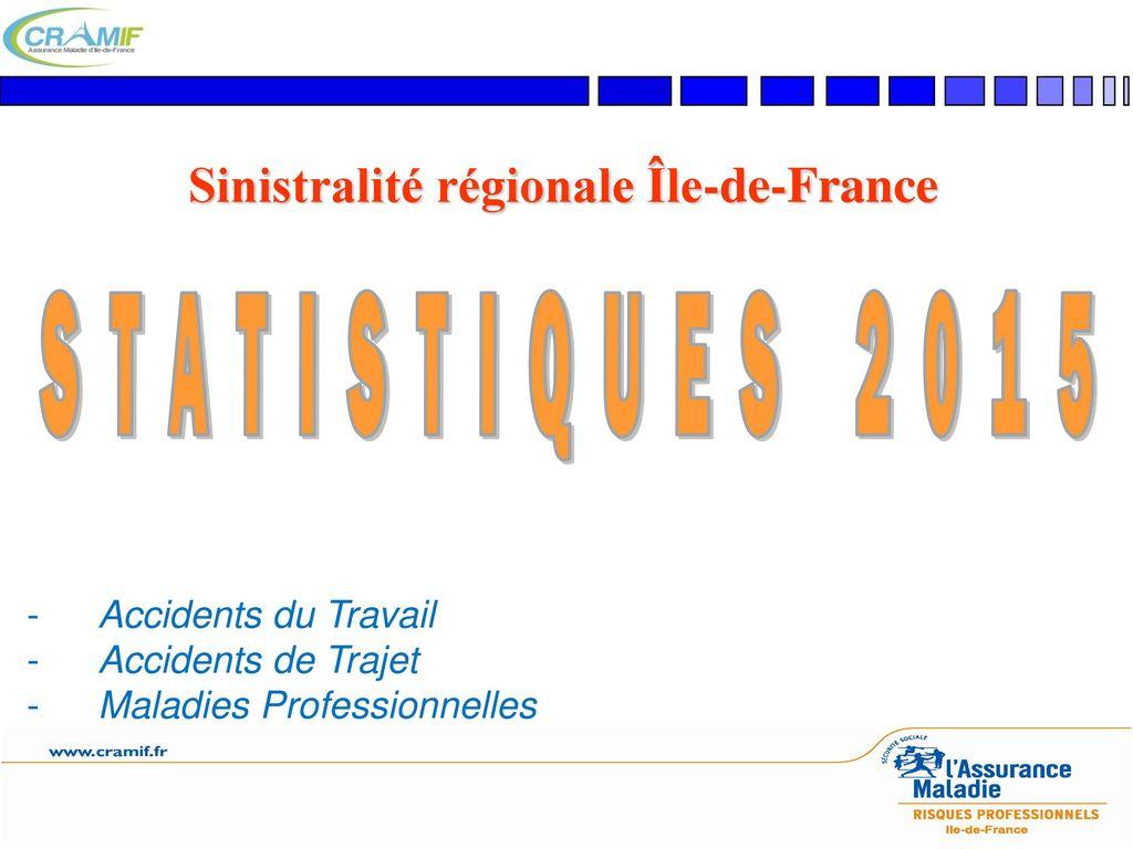 Statistiques 2015 Sinistralite Regionale Ile De France Ppt Video