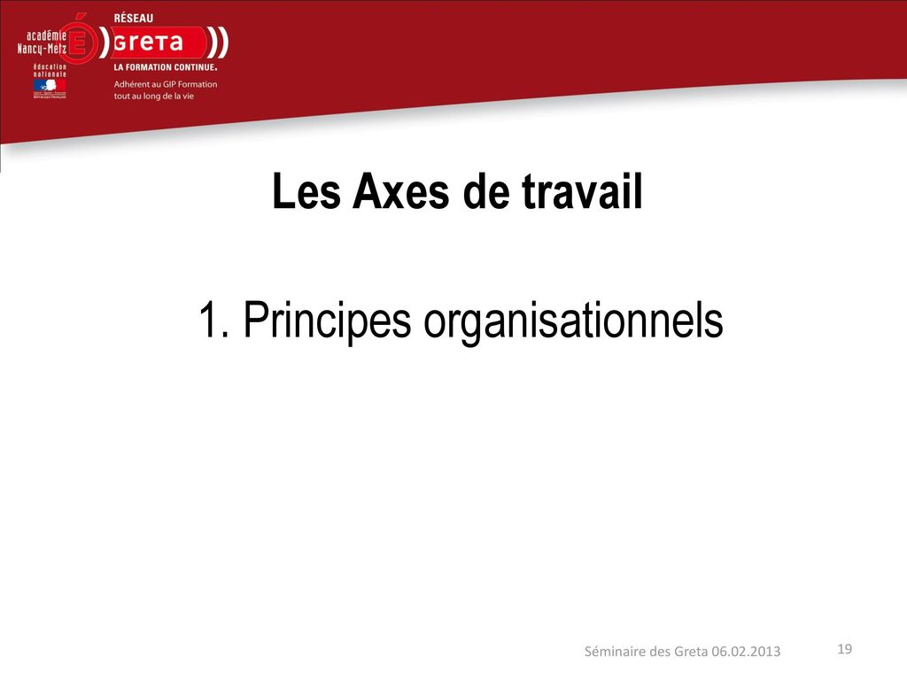 1. Principes organisationnels