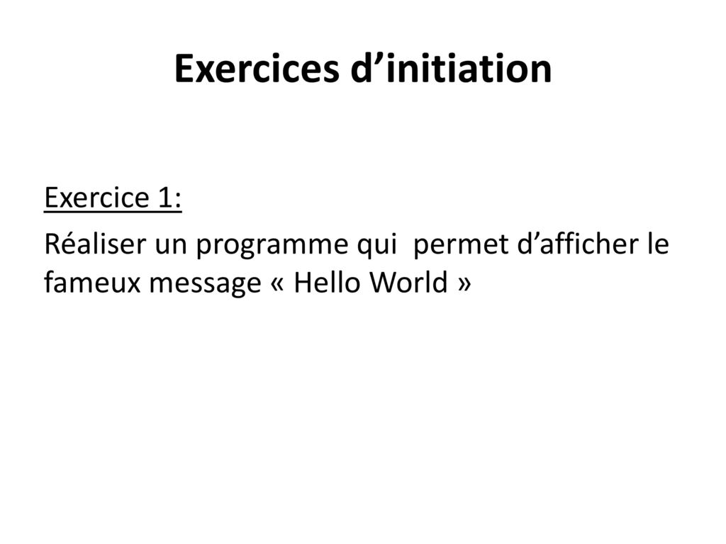 Exercices d'initiation