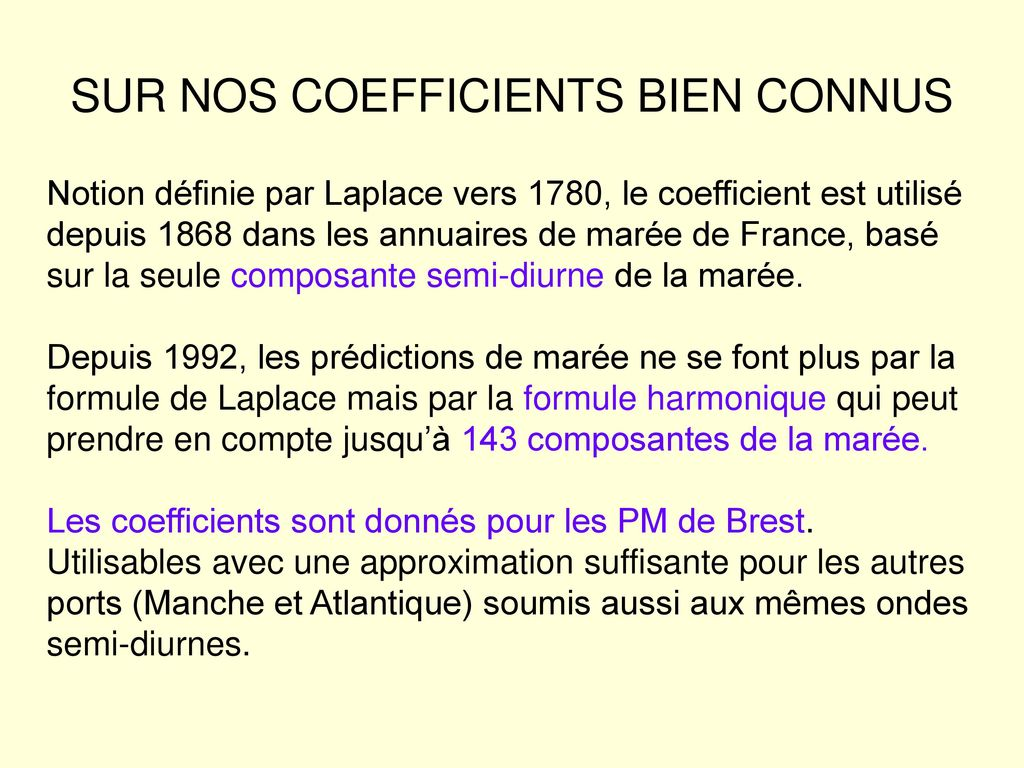 SUR NOS COEFFICIENTS BIEN CONNUS