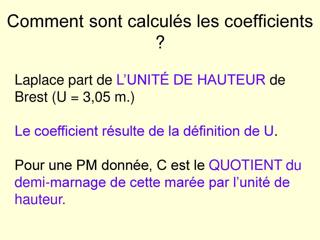 Comment sont calculés les coefficients