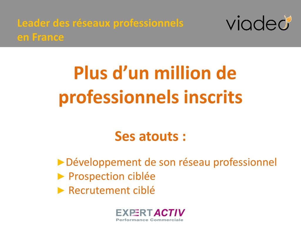 Plus d'un million de professionnels inscrits