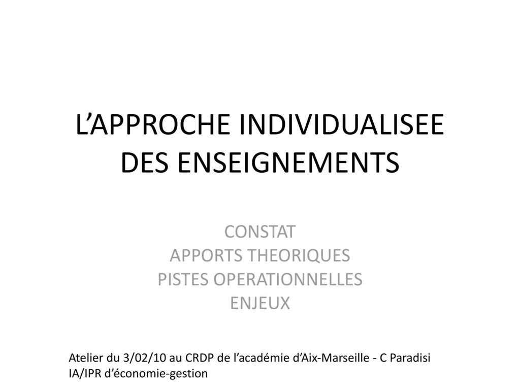 L'APPROCHE INDIVIDUALISEE DES ENSEIGNEMENTS