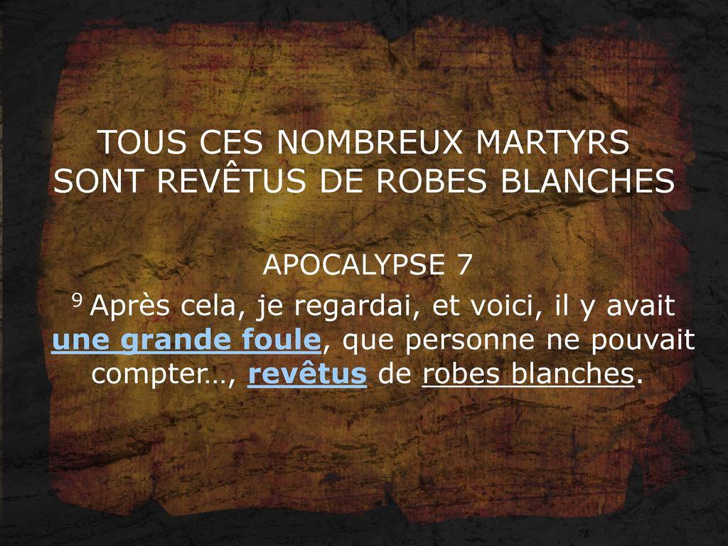 Les martyrs de l'Eglise primitive -  À lire ! Merci mon Dieu de pouvoir encore professer notre foi ♥ TOUS+CES+NOMBREUX+MARTYRS+SONT+REV%C3%8ATUS+DE+ROBES+BLANCHES