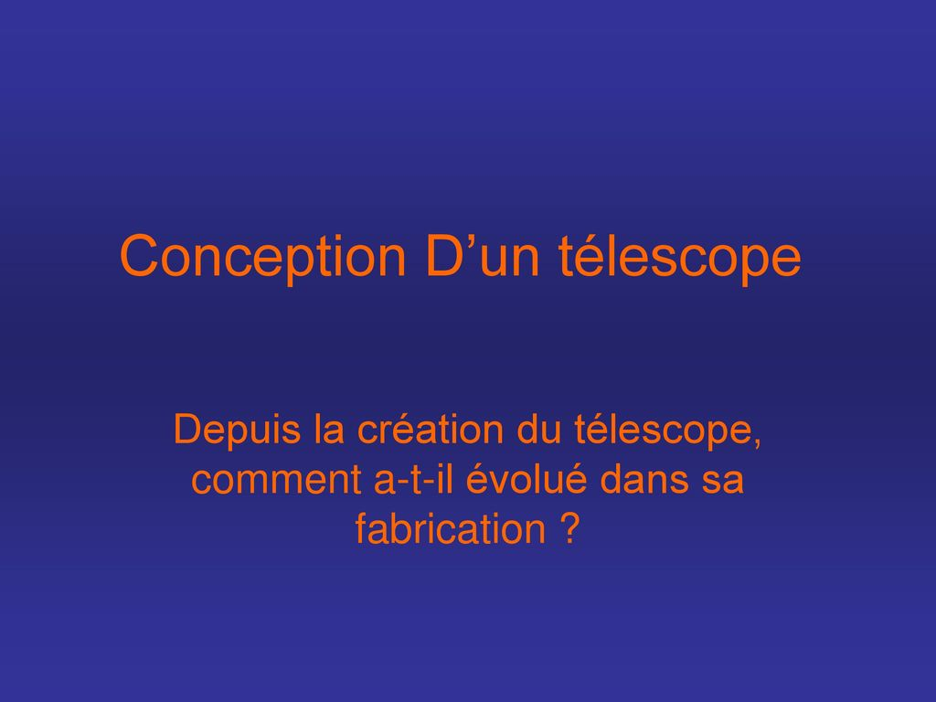 Conception D'un télescope