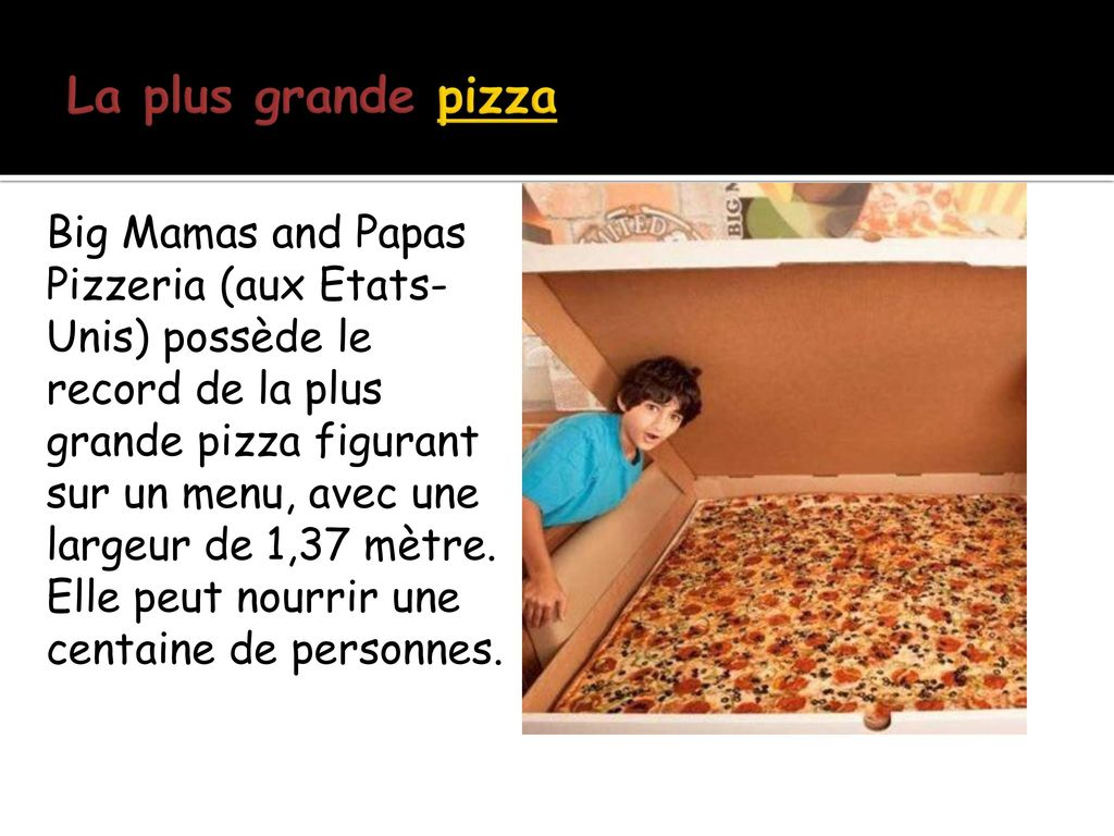 La plus grande pizza