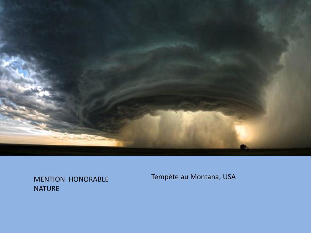 Tempête au Montana, USA MENTION HONORABLE NATURE