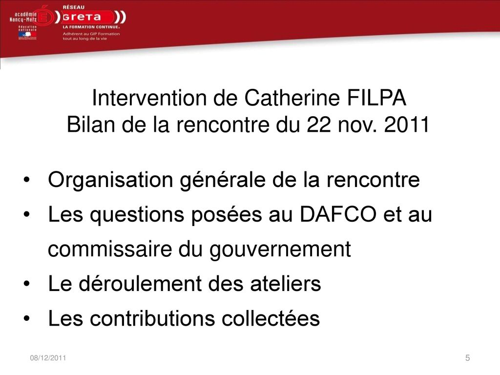 Intervention de Catherine FILPA Bilan de la rencontre du 22 nov