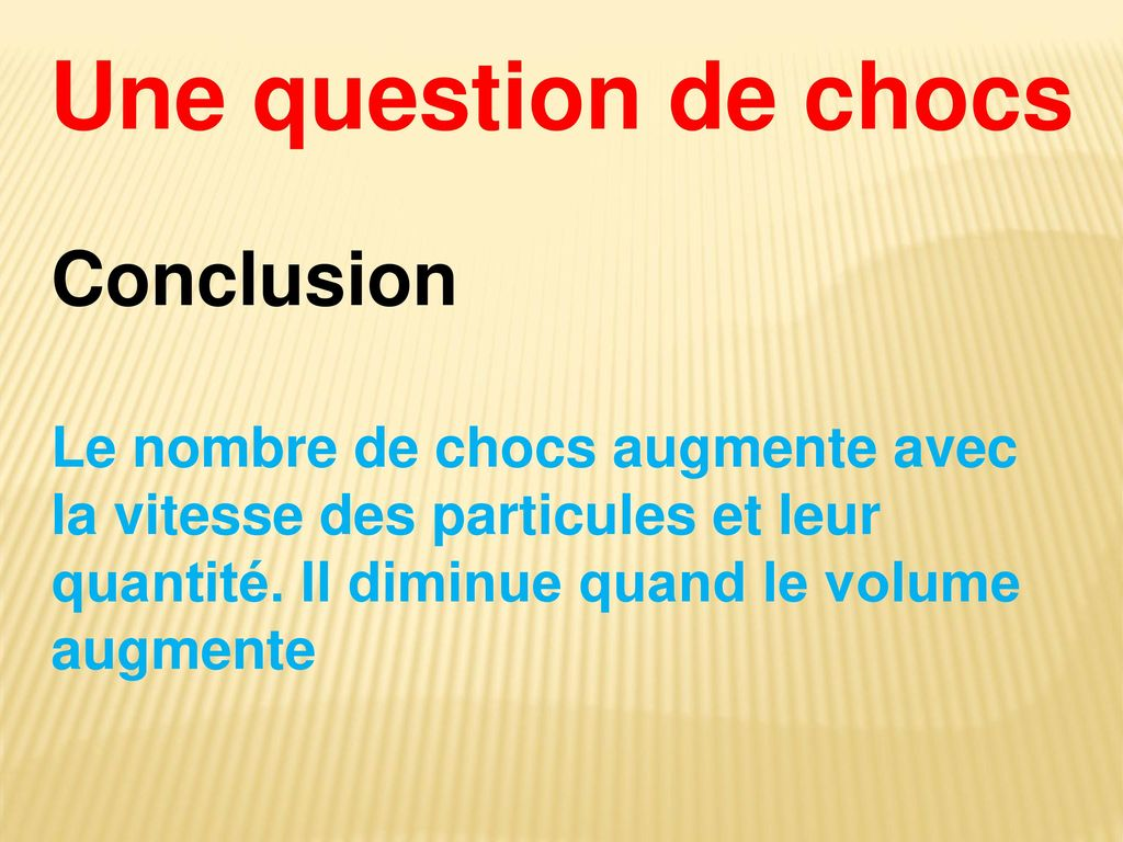 Une question de chocs Conclusion