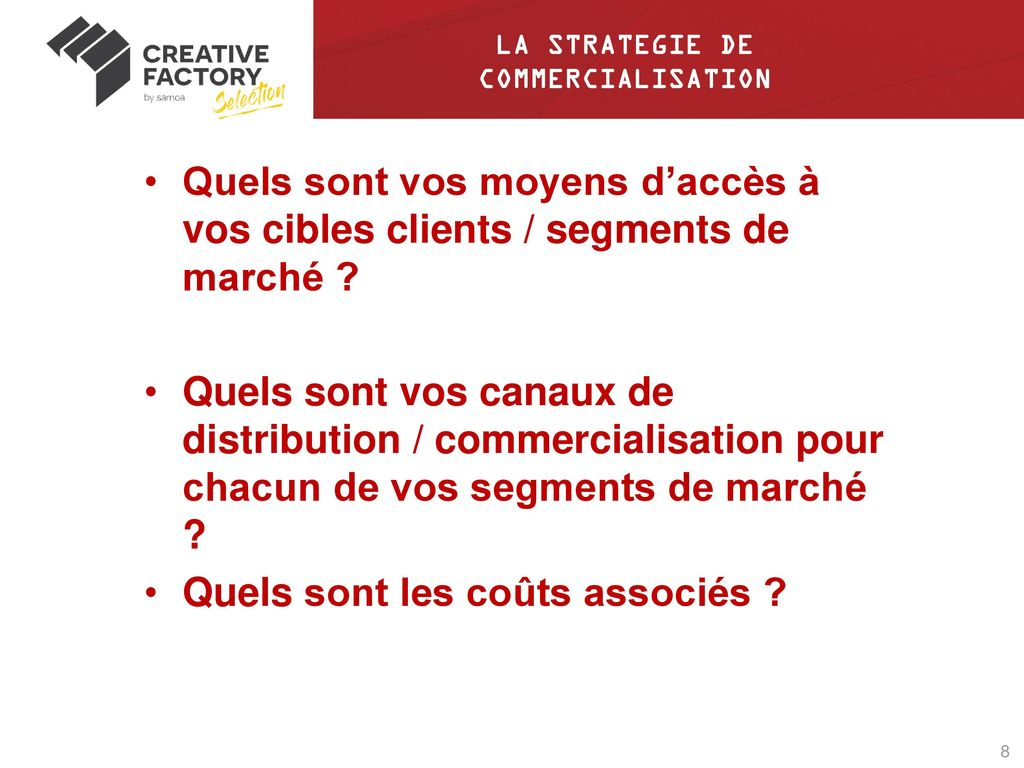 LA STRATEGIE DE COMMERCIALISATION