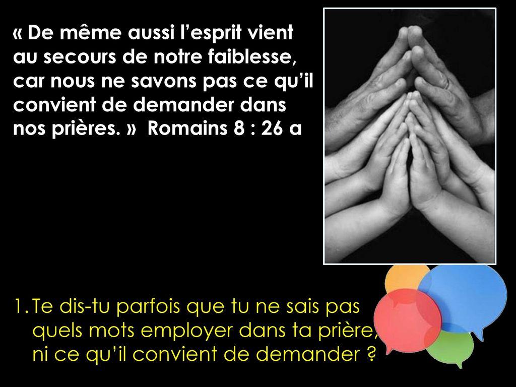 10. Le Saint-Esprit, la parole et la prière - ppt télécharger