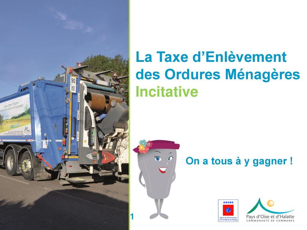 On A Tous A Y Gagner La Taxe D Enlevement Des Ordures Menageres