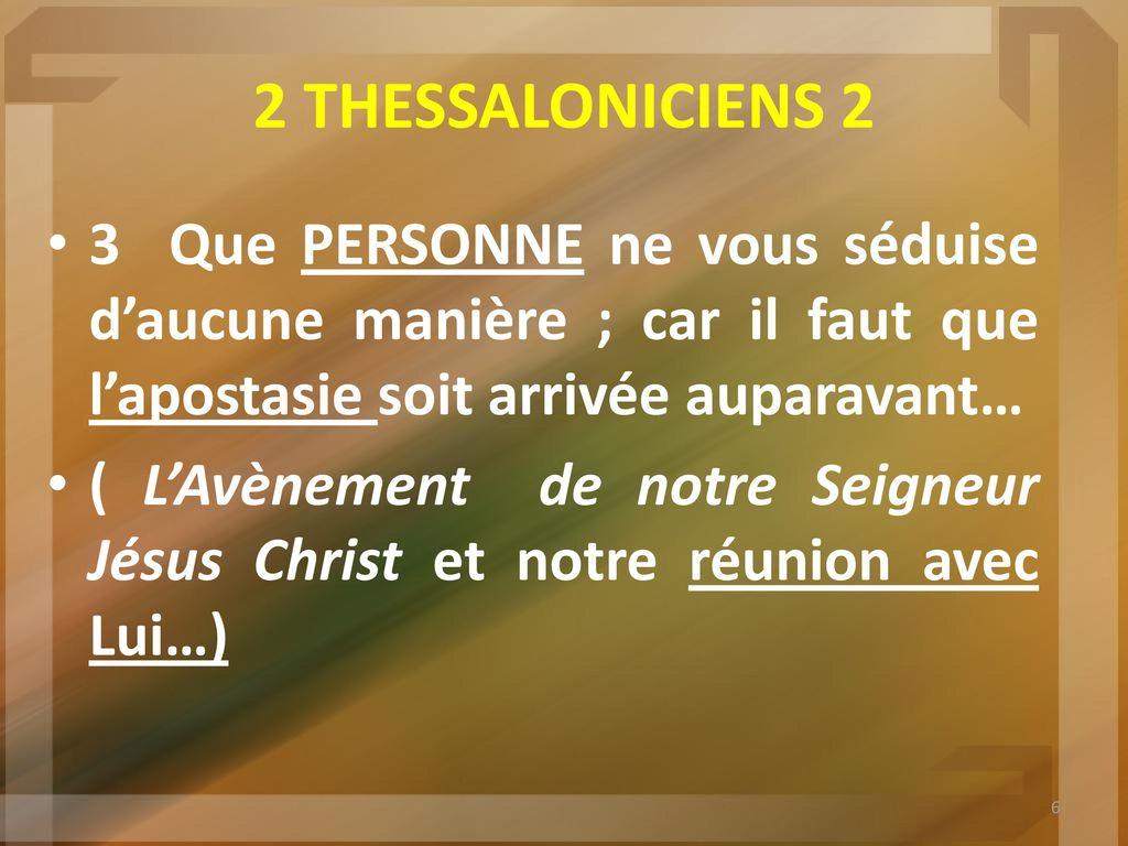 2 THESSALONICIENS 2:3 L'APOSTASIE - ppt télécharger