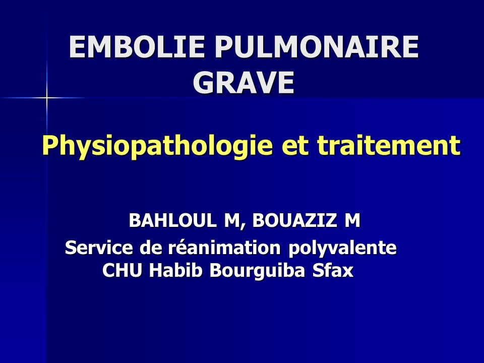 EMBOLIE PULMONAIRE GRAVE DOWNLOAD
