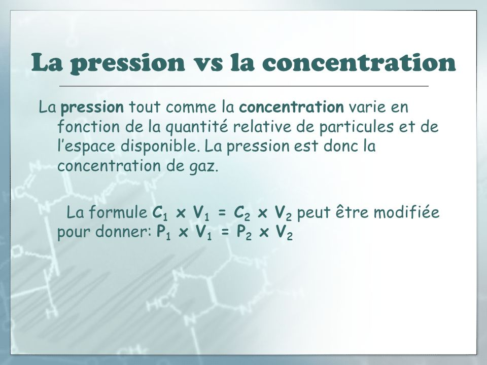 La pression vs la concentration