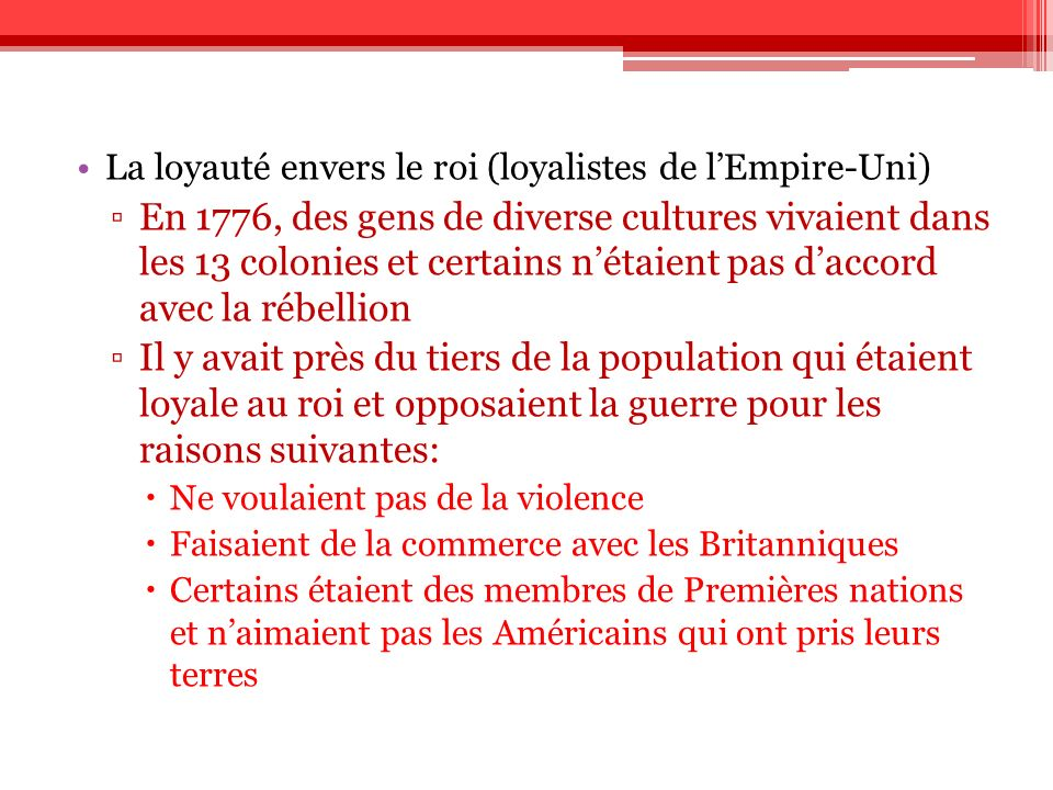 La loyauté envers le roi (loyalistes de l'Empire-Uni)