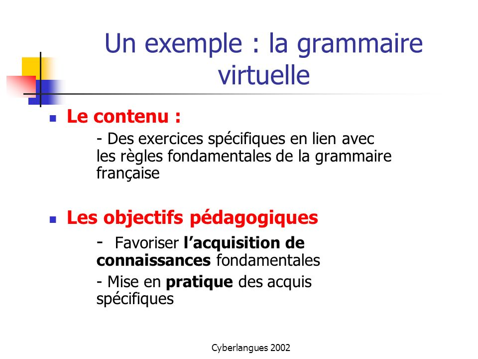 Un exemple : la grammaire virtuelle