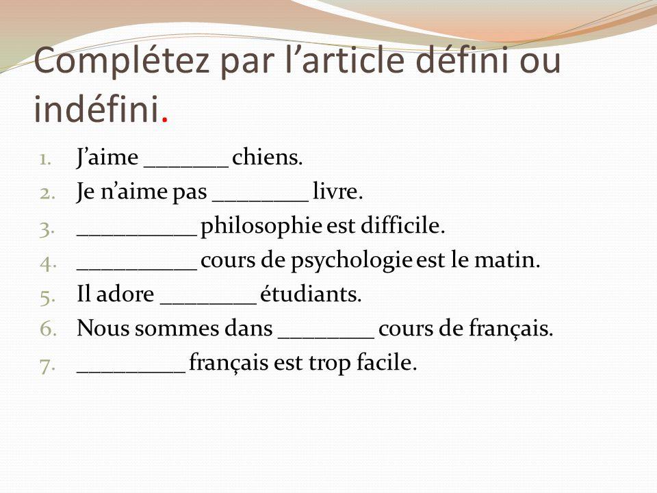 Rodzajniki określone, nieokreślone i cząstkowe - ćwiczenie 3 - Francuski przy kawie