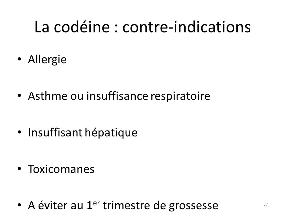 La codéine : contre-indications