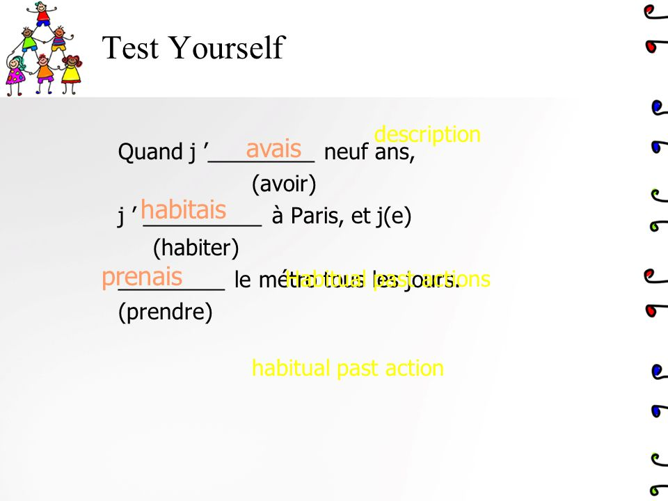 Test Yourself avais habitais prenais description