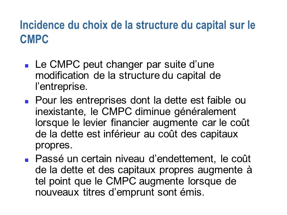 Incidence du choix de la structure du capital sur le CMPC