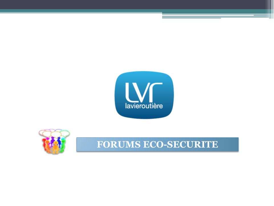 FORUMS ECO-SECURITE