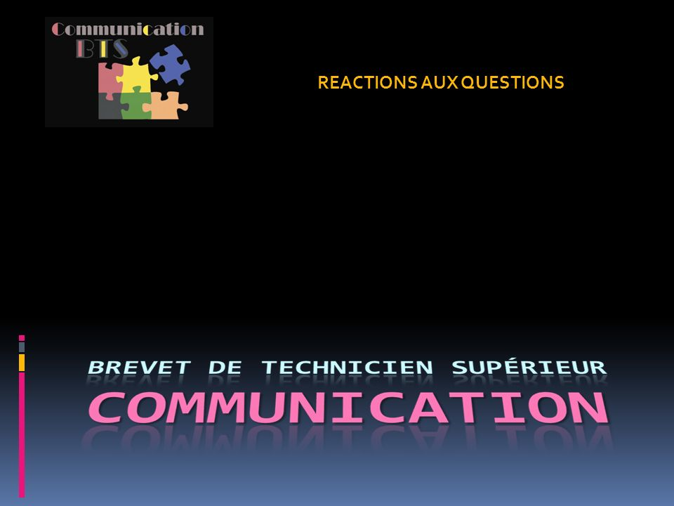 REACTIONS AUX QUESTIONS