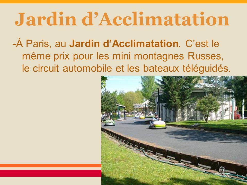 Les parcs th matiques en france ppt t l charger - Prix entree jardin d acclimatation ...