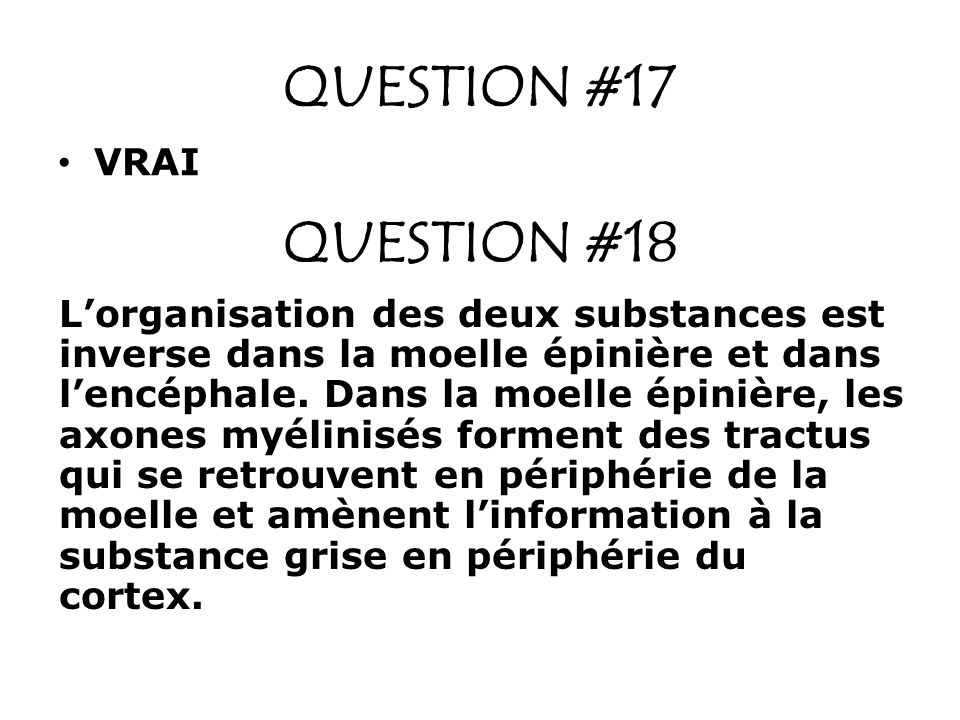 QUESTION #17 QUESTION #18 VRAI