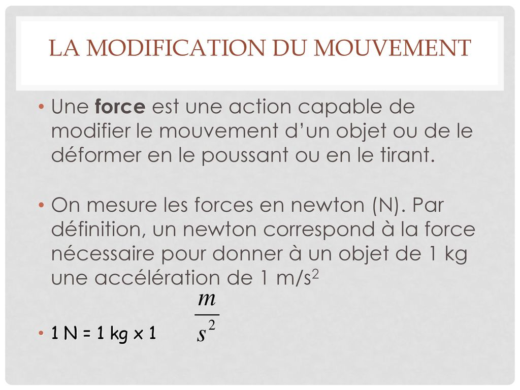 La modification du mouvement