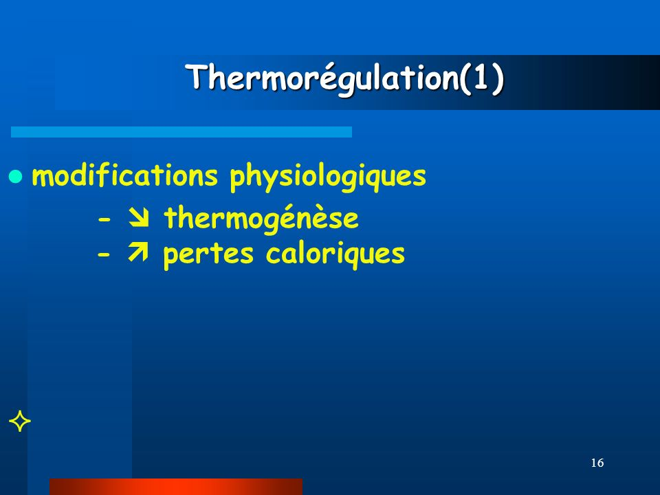 Thermorégulation(1) modifications physiologiques