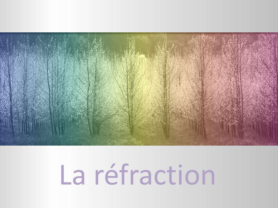 La réfraction Picture with multi-colored tint (Basic)