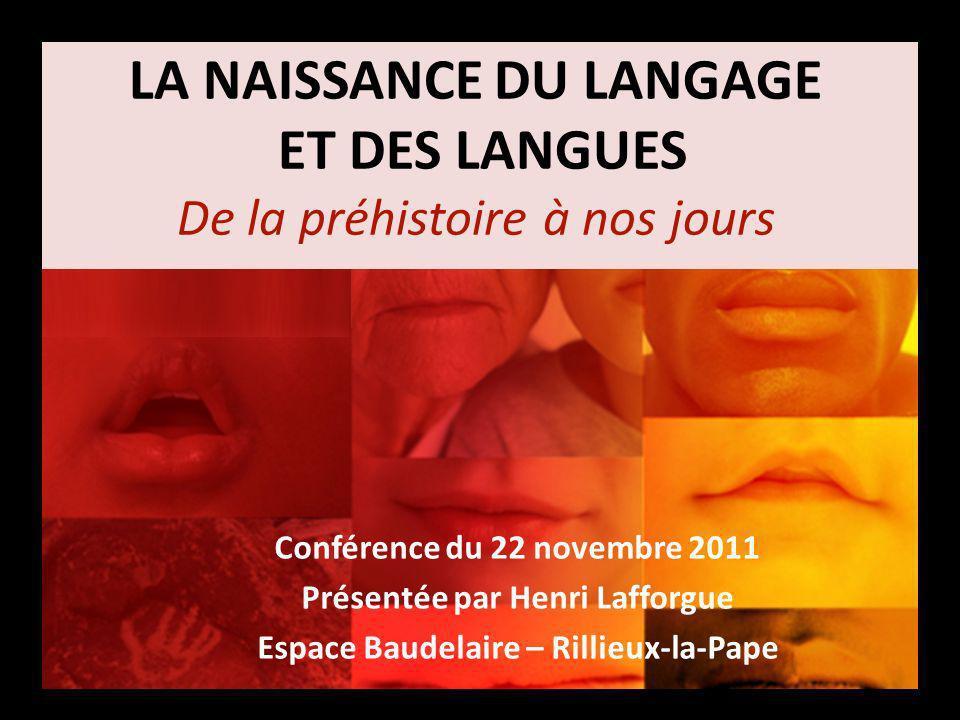 la naissance du langage et des langues de la pr u00e9histoire  u00e0 nos jours