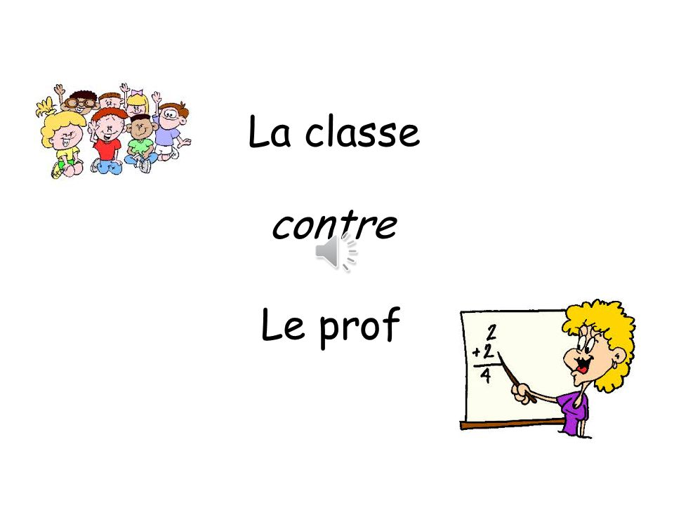 La classe contre Le prof Beat the teacher