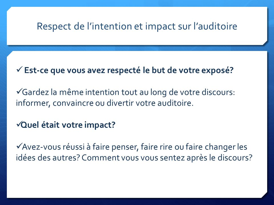 Respect de l'intention et impact sur l'auditoire