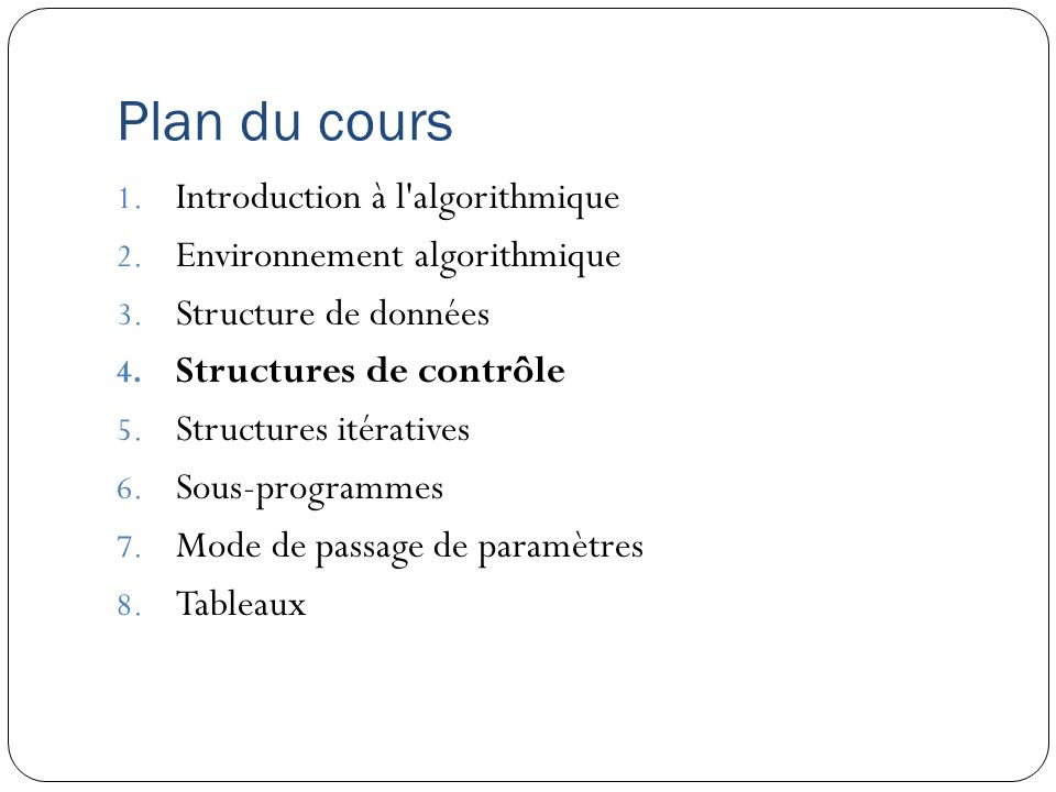 Plan du cours Introduction à l algorithmique
