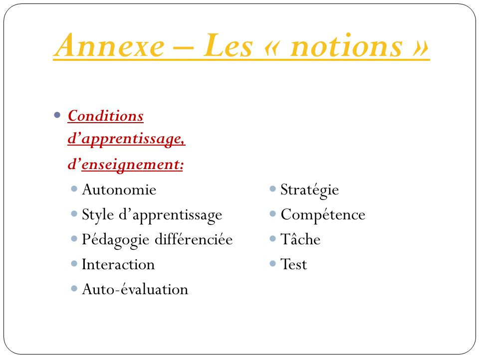 Annexe – Les « notions » Conditions d'apprentissage, d'enseignement: