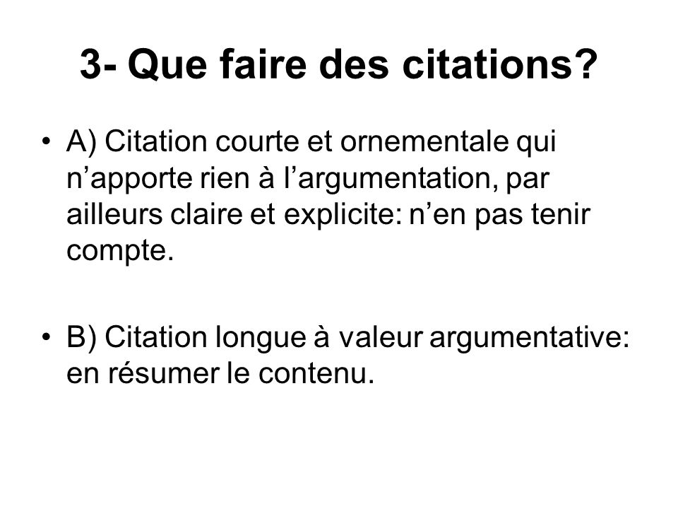 3- Que faire des citations