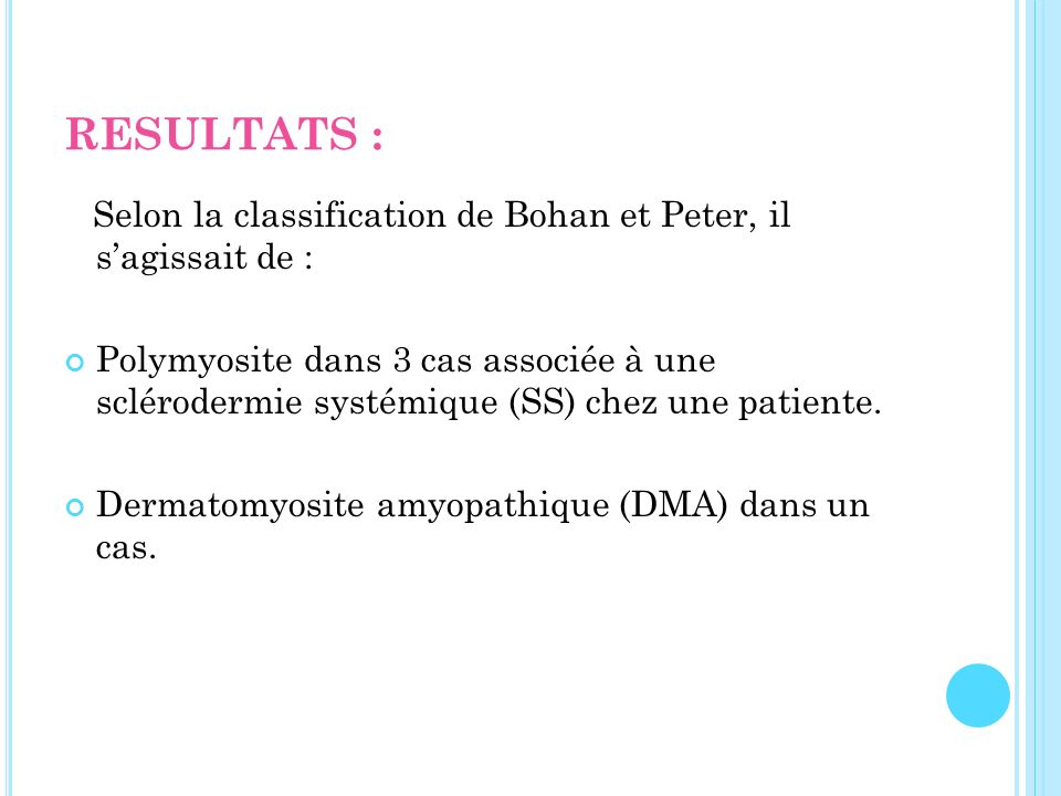 RESULTATS : Selon la classification de Bohan et Peter, il s'agissait de :