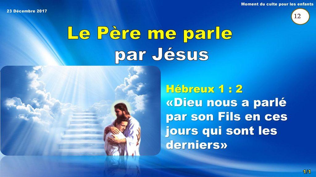 Dieu le Père et son Fils Jésus 4ème Trimestre ppt télécharger