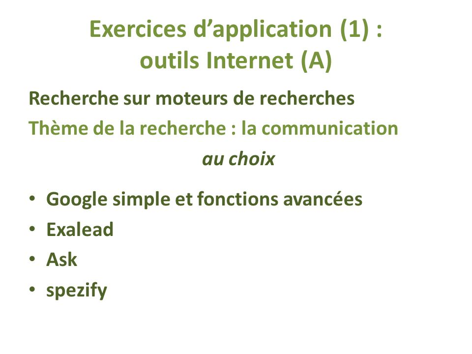 Exercices d'application (1) : outils Internet (A)
