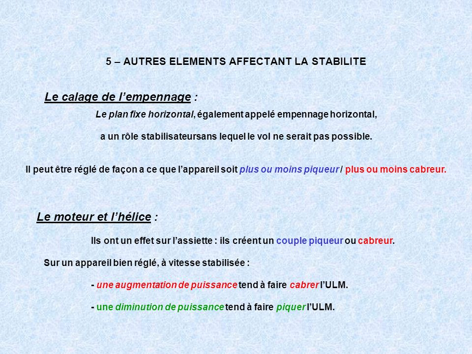5 – AUTRES ELEMENTS AFFECTANT LA STABILITE