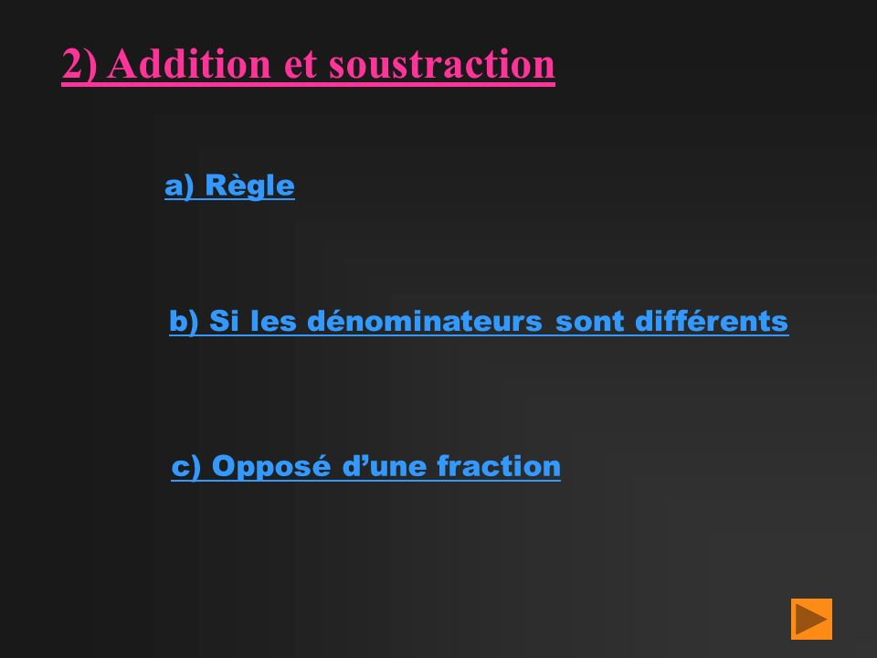 2) Addition et soustraction